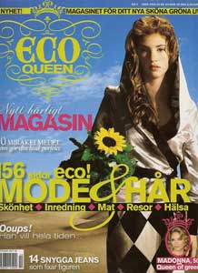 Eco Queen <br> July 2008